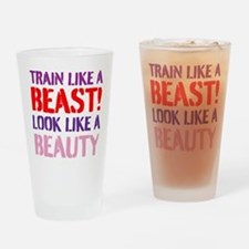 Train like a beast look like a beauty Drinking Gla