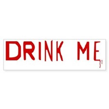 drinkme Bumper Sticker