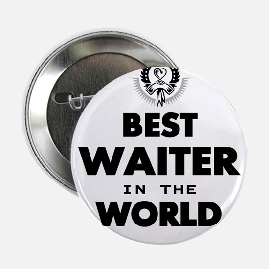 """The Best in the World – Waiter 2.25"""" Button (10 pa"""