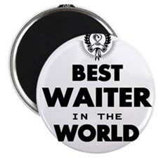 The Best in the World – Waiter Magnets