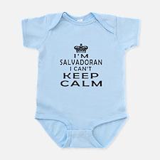 I Am Salvadoran I Can Not Keep Calm Infant Bodysui