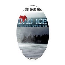 BadIce_Design[1] Oval Car Magnet