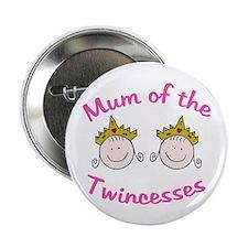 Mum of Twincesses Button