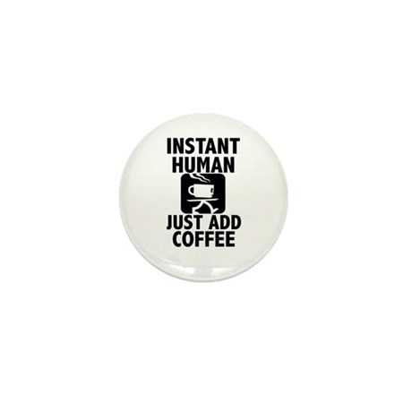 Instant Human Mini Button (100 pack)