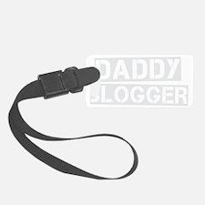 daddy blogger2 Luggage Tag