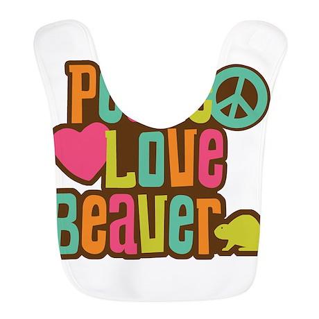 Peace Love Beaver Bib