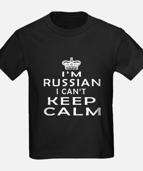 I Am Russian I Can Not Keep Calm T