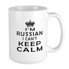 I Am Russian I Can Not Keep Calm Mug