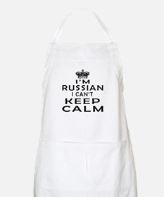 I Am Russian I Can Not Keep Calm Apron