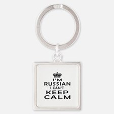 I Am Russian I Can Not Keep Calm Square Keychain