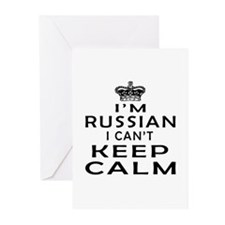 I Am Russian I Can Not Keep Calm Greeting Cards (P