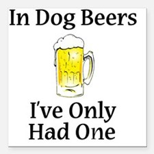 "Dog Beers Square Car Magnet 3"" x 3"""