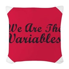 2-variables_button_pink Woven Throw Pillow