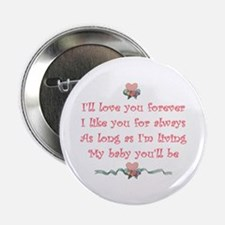 I'll love you forever Button