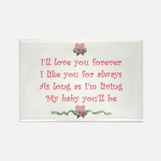 I'll love you forever Rectangle Magnet