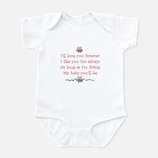 I'll love you forever Infant Bodysuit