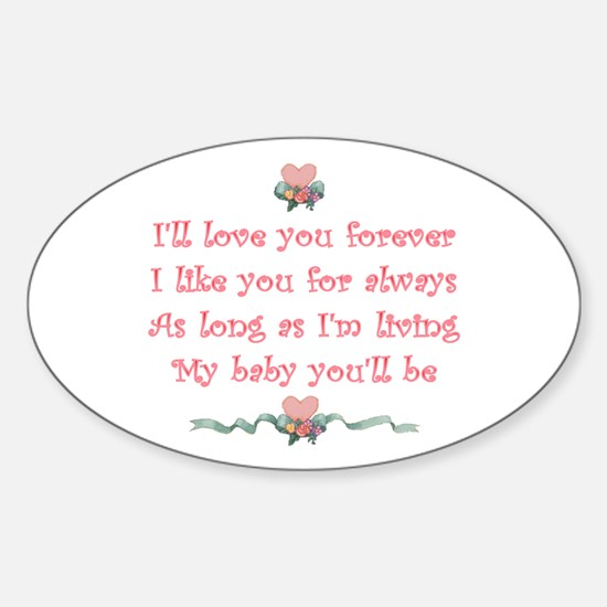 I'll love you forever Oval Decal