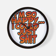 IM SO HAPPY Wall Clock