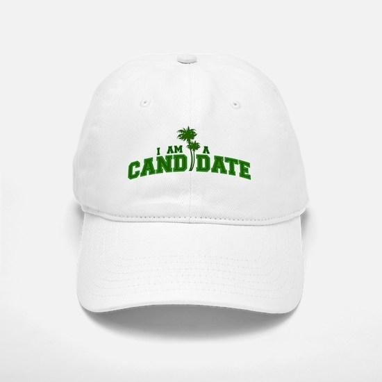 i-am-a-candidate-front-design Baseball Baseball Cap