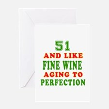 Copy of Funny 51 And Like Fine Wine Birthday Greet