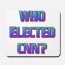 WHO ELECTED CNN(white).gif Mousepad