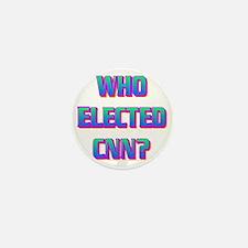 WHO ELECTED CNN(white).gif Mini Button