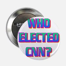 "WHO ELECTED CNN(white).gif 2.25"" Button"