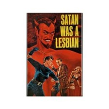 SATAN WAS A LESBIAN Rectangle Magnet