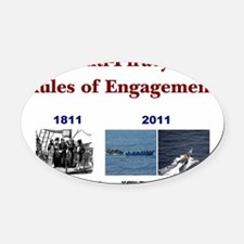 2000x1689_RULES OF ENGAGEMENT.gif Oval Car Magnet