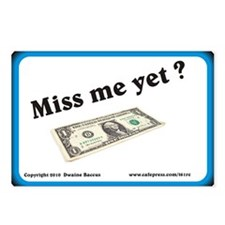 Miss me yet Dollar bill C Postcards (Package of 8)