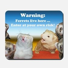 Warning Ferrets live here poster white l Mousepad