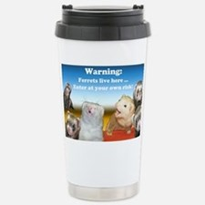 Warning Ferrets live here poste Travel Mug