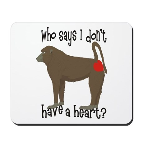 Who says I don't have a big heart? Mousepad
