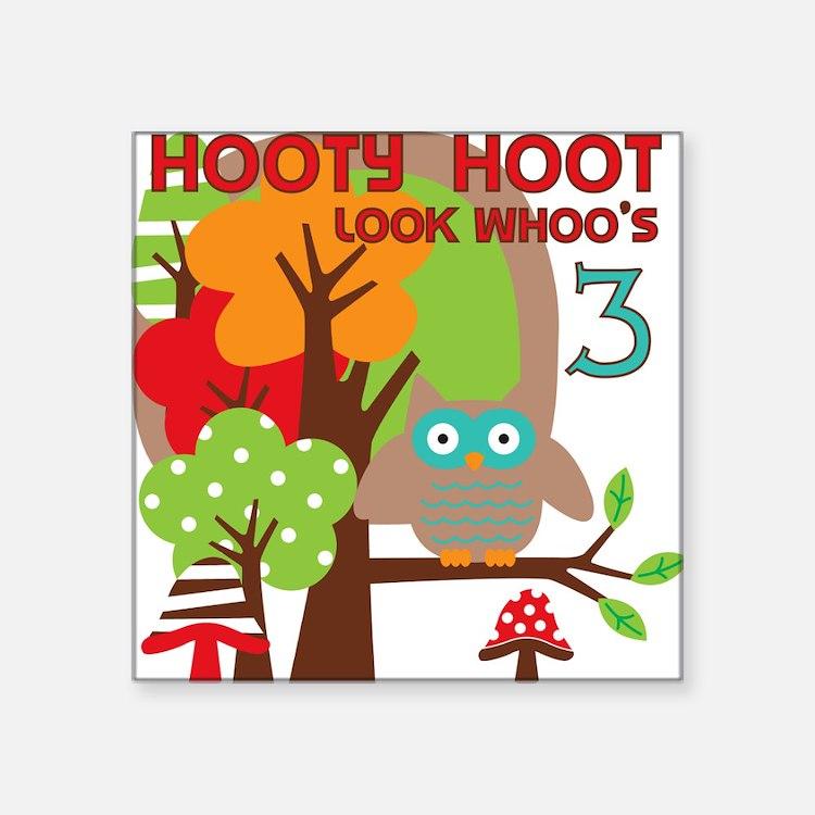"HOOTY3 Square Sticker 3"" x 3"""