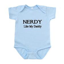 NERDY like my Daddy Body Suit