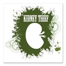 "kidney thief 2white Square Car Magnet 3"" x 3"""