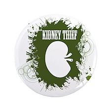 """kidney thief 2white 3.5"""" Button"""