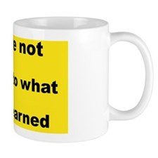 -you are not entitled to.. Mug