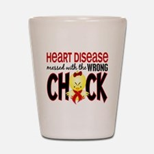 Heart Disease Messed With Wrong Chick Shot Glass
