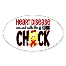 Heart Disease Messed With Wrong Chick Decal