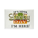 Your Lucky Day Rectangle Magnet