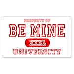 Be Mine University Rectangle Sticker