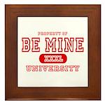 Be Mine University Framed Tile