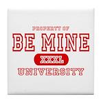 Be Mine University Tile Coaster