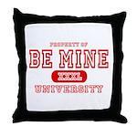 Be Mine University Throw Pillow