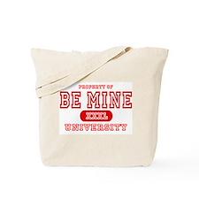 Be Mine University Tote Bag
