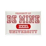 Be Mine University Rectangle Magnet