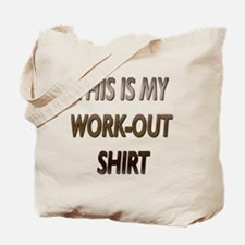 WORK-OUT SHIRT Tote Bag