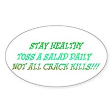 stay healthy Oval Decal