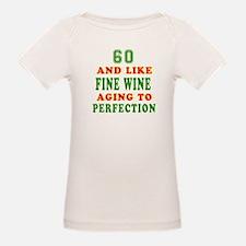 Funny 60 And Like Fine Wine Birthday Tee
